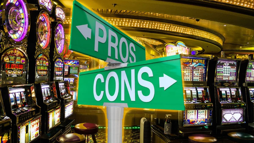 Pros and cons slot machine